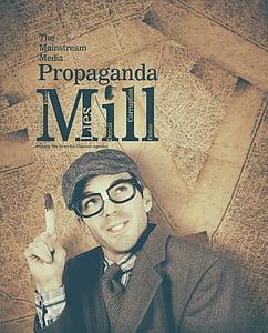 The Mainstream Media Propaganda book by Mill