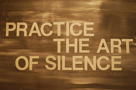practice the art of silence text