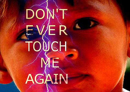 sofia tone photo of boy with Don't Ever Touch Me Again text overlay